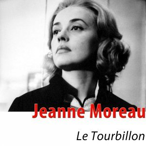 "Le tourbillon (From ""Jules et Jim"") [Remastered]"