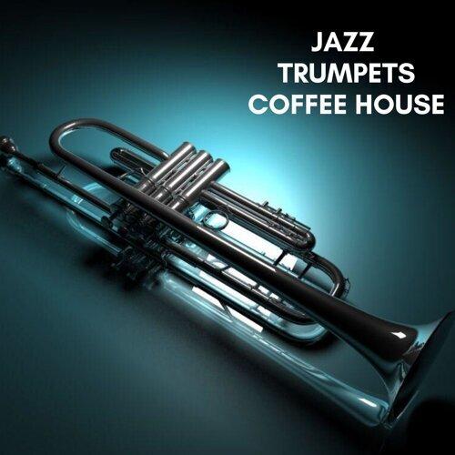 Jazz Trumpets Coffee House