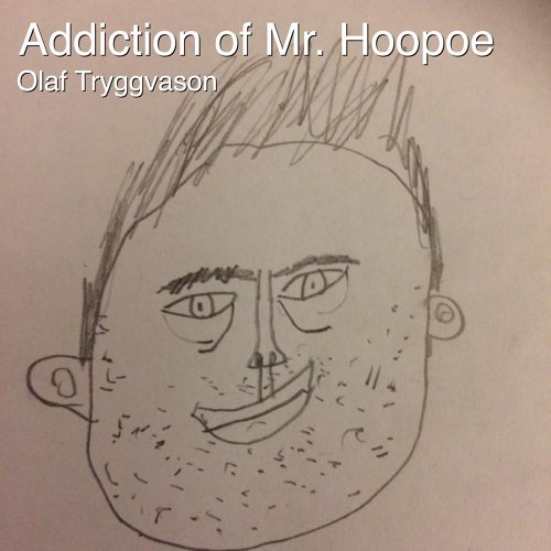 Addiction of Mr. Hoopoe