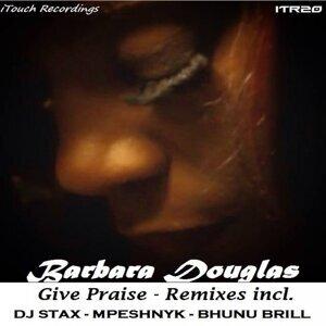 Give Praise - Remixes