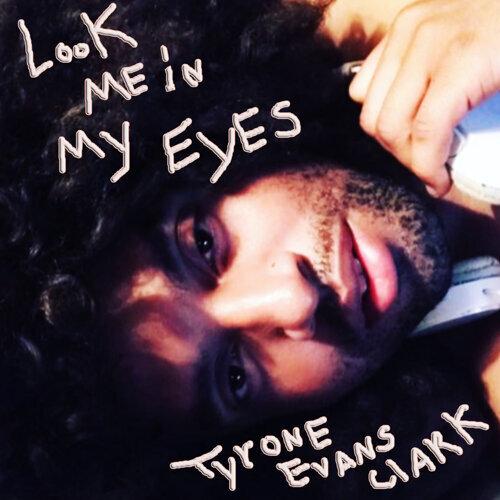 Look Me in My Eyes