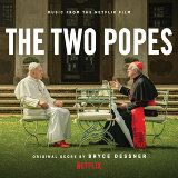 The Two Popes (Music from the Netflix Film)