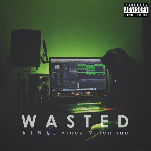 Wasted (feat. Vince Valentino)