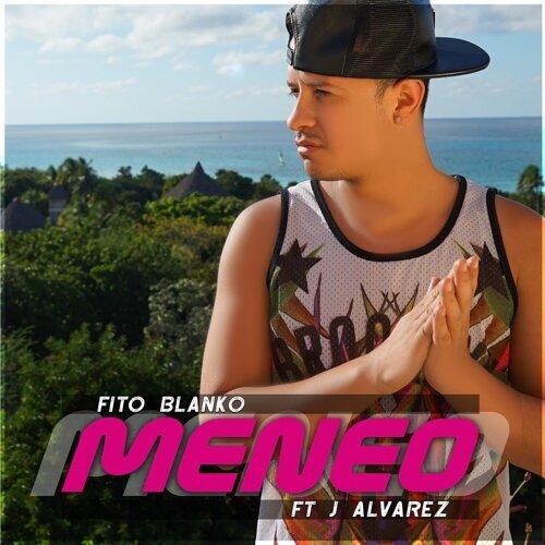 Meneo (feat. J Alvarez)
