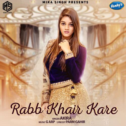 Rabb Khair Kare