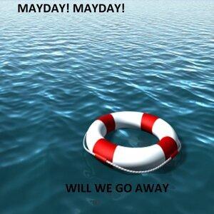 Will We Go Away