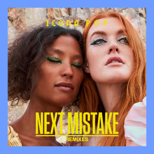 Next Mistake - Remixes