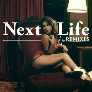 Next Life (Remixes) EP