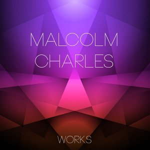 Malcolm Charles Works