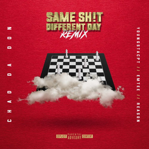 Same Sh!t Different Day (Remix)