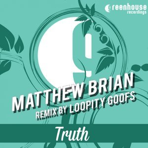 Truth - Loopity Goofs Remix