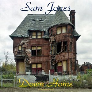 Down Home - Remastered 2015