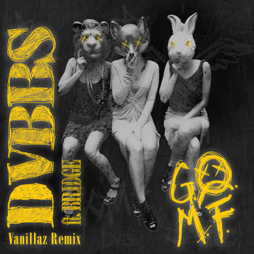 GOMF - Vanillaz Remix