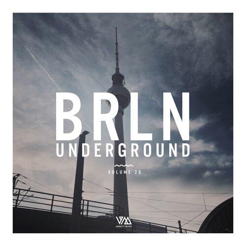 Brln Underground, Vol. 20