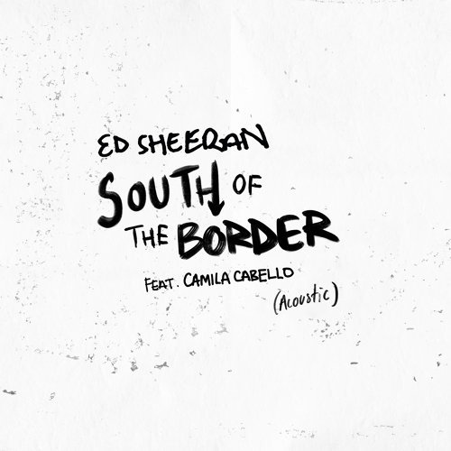 South of the Border (feat. Camila Cabello) - Acoustic