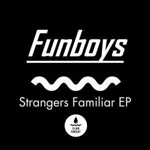 Strangers Familiar EP