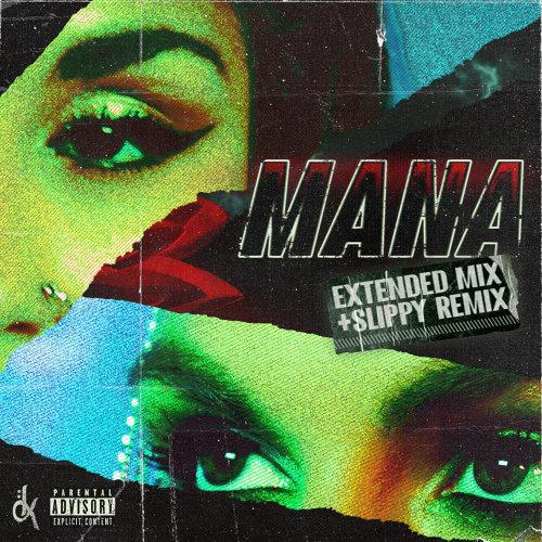 Mana - Remixes