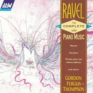 Gordon Fergus-Thompson/Ravel: The Complete Solo Piano Music Vol.2
