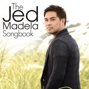 The Jed Madela Songbook