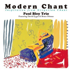 Modern Chant - Inspiration from Gregorian Chant (Modern Chant - Inspiration from Gregorian Chant)