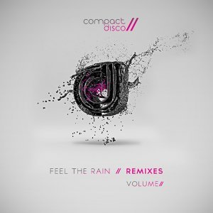 Feel the Rain, Vol. 2 (Remixes)