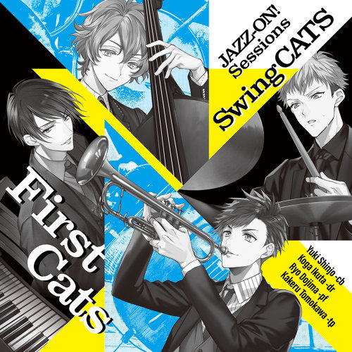 JAZZ-ON! Sessions 「First Cats」
