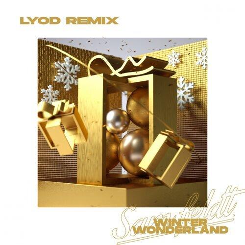 Winter Wonderland - LYOD Remix