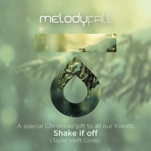 Shake It Off - A Special Christmas Gift to All Our Friends
