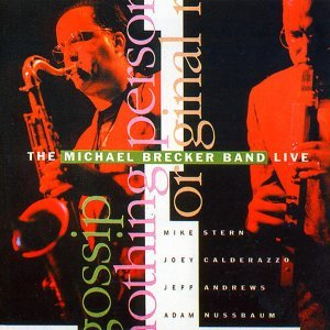 The Michael Brecker Band Live - Live