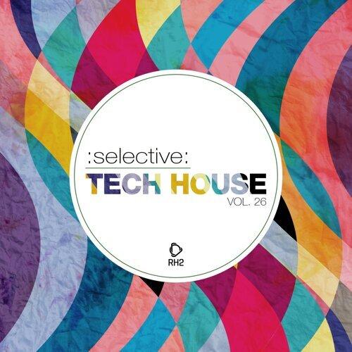 Selective: Tech House, Vol. 26