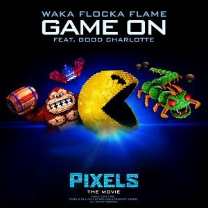 "Game On (feat. Good Charlotte) [from ""Pixels - The Movie""] - from ""Pixels - The Movie"""