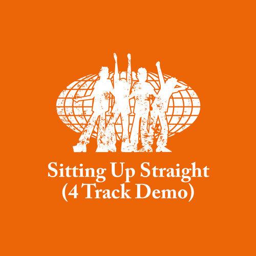 Sitting Up Straight - 4 Track Demo