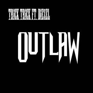 Outlaw (feat. Diezel)