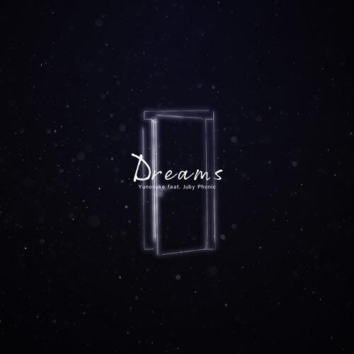 Dreams (feat. JubyPhonic) (Dreams (feat. JubyPhonic))