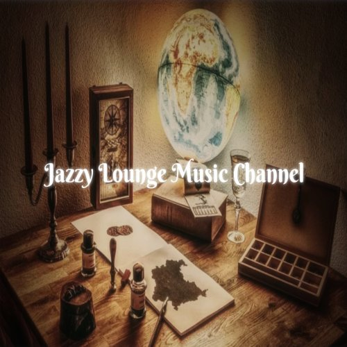 Jazzy Lounge Music Channel V02