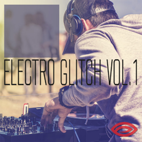 Electro Glitch, Vol. 1