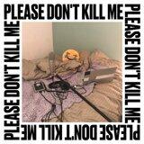 Please Don't Kill Me (feat. Joel Ross & Theo Croker)
