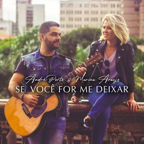 Se Você for Me Deixar (feat. Marina Araujo)