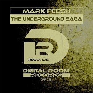 The Underground Saga