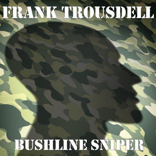 Bushline Sniper