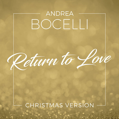 Return To Love - Christmas Version