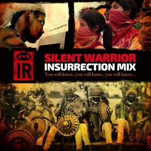 Silent Warrior - Insurrection Mix