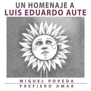 Prefiero Amar - Un Homenaje A Luis Eduardo Aute
