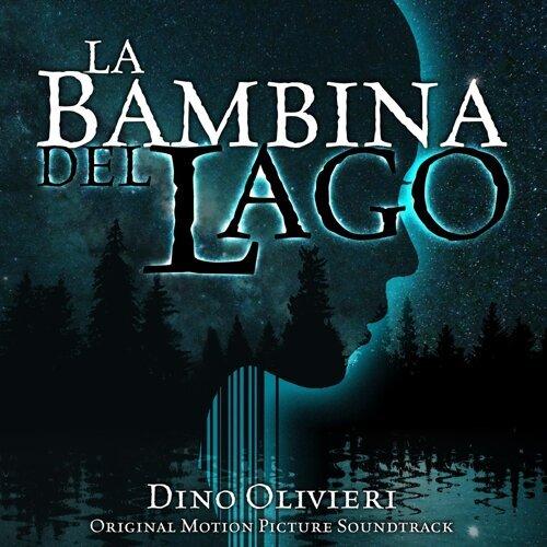 La Bambina del Lago (Original Motion Picture Soundtrack)