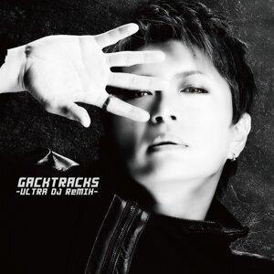 GACKTRACKS -ULTRA DJ ReMIX-