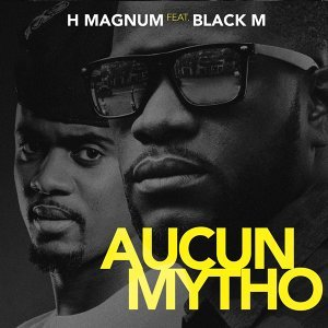 Aucun mytho (feat. Black M)