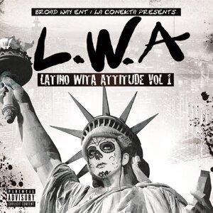 L.W.a. Latino Wita Attitude, Vol. 1