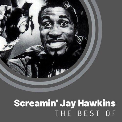 The Best of Screamin' Jay Hawkins