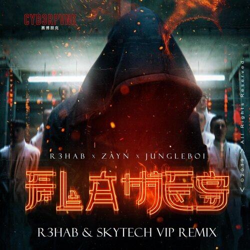 Flames - R3HAB & Skytech VIP Remix