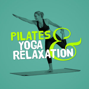 Pilates & Yoga Relaxation